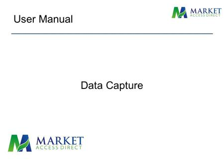 Data Capture User Manual. Select Contact Manager from the Main Menu Contact Data Capture.