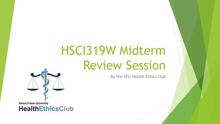 HSCI319W Midterm Review Session