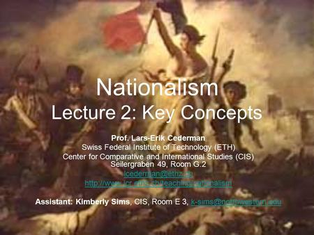 Nationalism Lecture 2: Key Concepts Prof. Lars-Erik Cederman Swiss Federal Institute of Technology (ETH) Center for Comparative and International Studies.