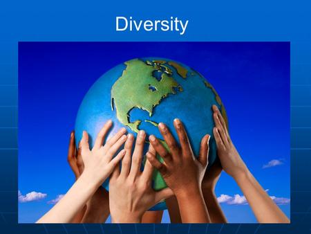 Diversity. Standards of Learning SOL 3.12 The student will recognize that Americans are a people of diverse ethnic origins, customs, and traditions, who.