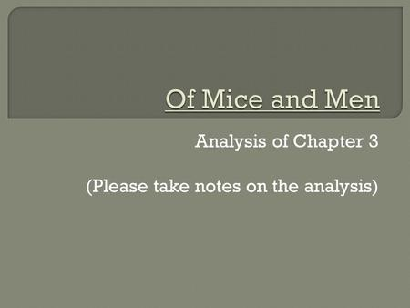 Analysis of Chapter 3 (Please take notes on the analysis )