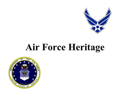 Air Force Heritage. 2 There are three types of baseball players-those who make it happen, those who watch it happen, and those who wonder what happened.