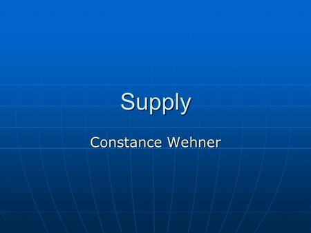 Supply Constance Wehner. The Law of Supply Firms will generally produce and offer for sale more of their product at a high price than at a low price.