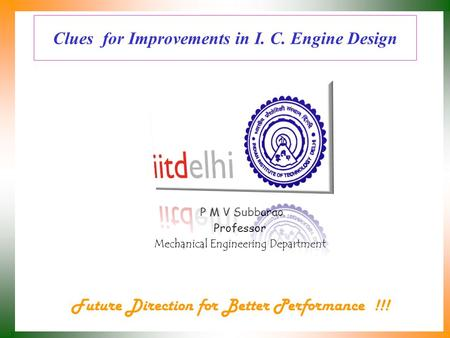 Clues for Improvements in I. C. Engine Design