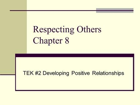 Respecting Others Chapter 8