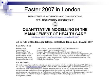 Easter 2007 in London. Defining better measures of emergency readmission Eren Demir, Thierry Chaussalet, Haifeng Xie