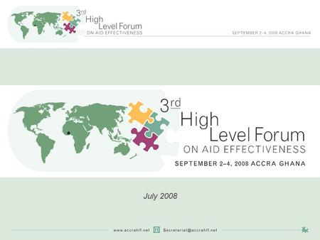 The Accra High-Level Forum: A Roadmap to Aid Effectiveness July 2008.