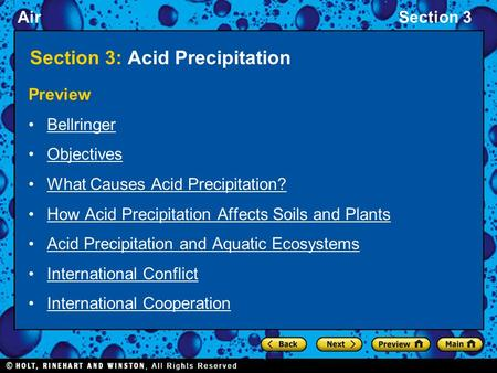 AirSection 3 Section 3: Acid Precipitation Preview Bellringer Objectives What Causes Acid Precipitation? How Acid Precipitation Affects Soils and Plants.