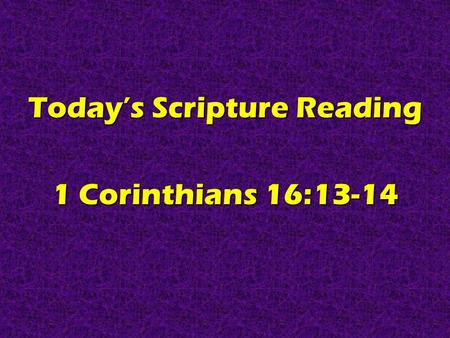 Today's Scripture Reading