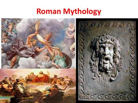 Roman Mythology. I. Roman Mythology A. Based on the Greek religious beliefs 1. Were polytheistic 2. Like Greek religion was not concerned with personal.