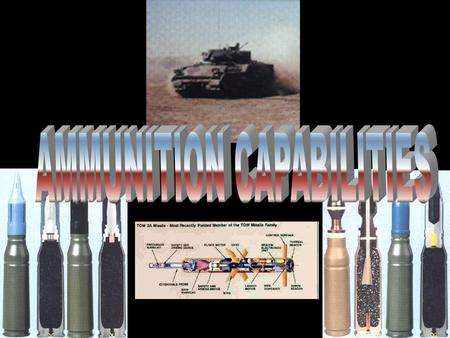 AMMUNITION CAPABILITIES