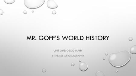 Mr. Goff's World History