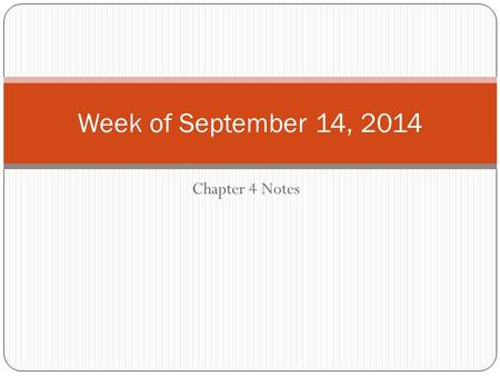 Chapter 4 Notes Week of September 14, 2014. Chapter 4 Section 1 Notes Demand is a combination of desire, ability, and willingness to buy a product. Demand.