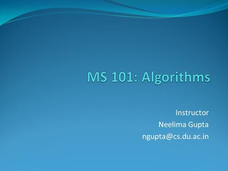 Instructor Neelima Gupta Table of Contents Class NP Class NPC Approximation Algorithms.