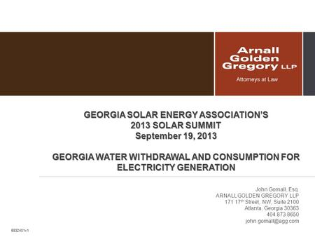 GEORGIA SOLAR ENERGY ASSOCIATION'S 2013 SOLAR SUMMIT September 19, 2013 GEORGIA WATER WITHDRAWAL AND CONSUMPTION FOR ELECTRICITY GENERATION John Gornall,