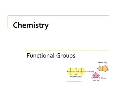 Chemistry Functional Groups.