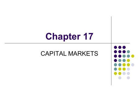 Chapter 17 CAPITAL MARKETS. Lee, Junqing Department of Economics, Nankai University CONTENTS Capital Determination of Rate of Return The Firm's Demand.