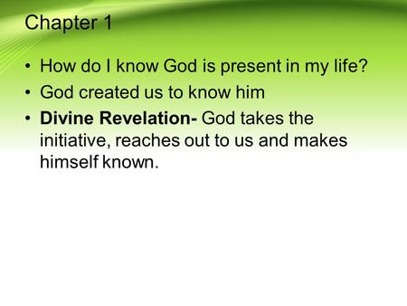 Chapter 1 How do I know God is present in my life?