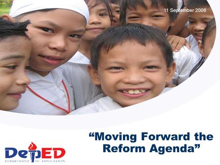 """Moving Forward the Reform Agenda"" 11 September 2008."