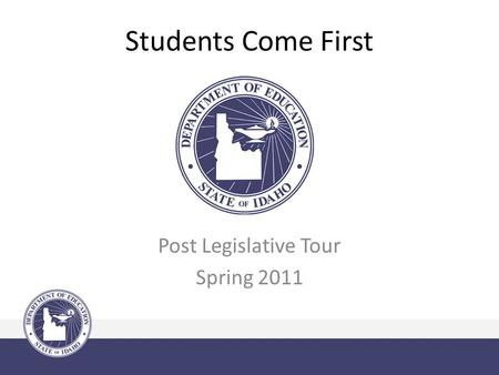 Students Come First Post Legislative Tour Spring 2011.