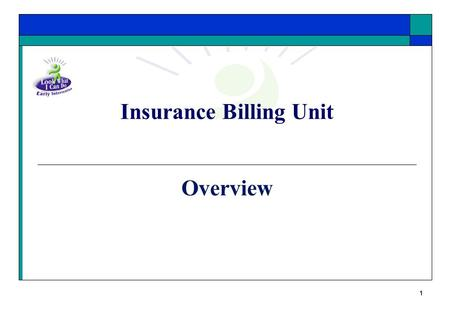 1 Insurance Billing Unit Overview 2 Who We Are Group of coders and insurance professionals who generate claims on behalf of registered providers for.