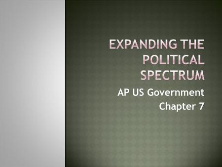 AP US Government Chapter 7.