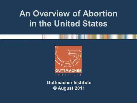 the reformation of abortion in the united states Until the 1970s, abortion was illegal in the united states however, in the seminal 1973 court roe v wade case, abortion was legalized under certain conditions.