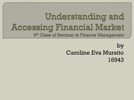 By Caroline Eva Mursito 16943. Foreign Ownership and Investment Evidence from Korea.