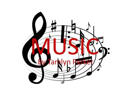 MUSIC By Tamlyn Parker. Famous music artists ! Katy Perry is a singer and songwriter Micheal Jackson was a singer but he died One Direction is a group.