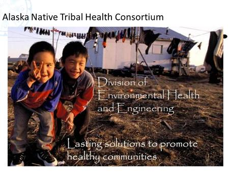 1 Alaska Native Tribal Health Consortium. 2 Particulate Matter a Community Concern Other sources include: road dust, construction sites, and the train.