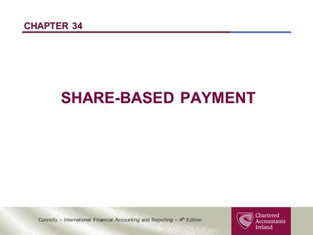 CHAPTER 34 SHARE-BASED PAYMENT.
