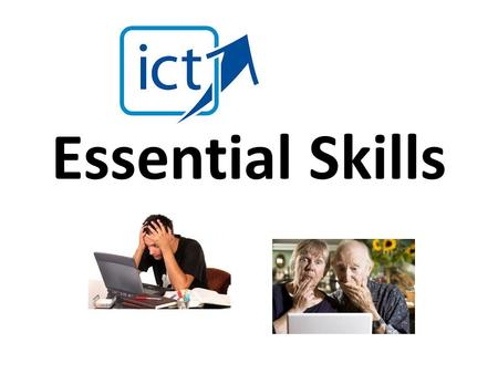 Essential Skills. Learning Outcomes Get to know each other Understand the course structure Log on to the computer using Student ID What do you think you.