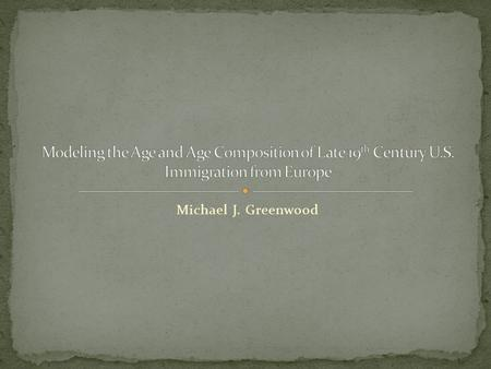 Michael J. Greenwood. Many, many papers and books have dealt with historical U.S. immigration from Europe. These contributions have made solid contributions.