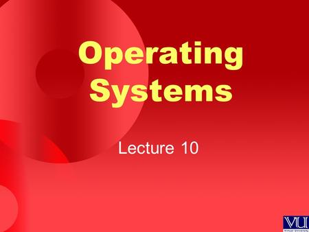 Operating Systems Lecture 10. Agenda for Today Review of previous lecture Input, output, and error redirection in UNIX/Linux FIFOs in UNIX/Linux Use of.