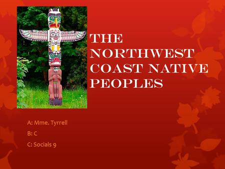 The Northwest Coast Native Peoples