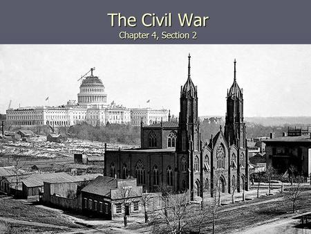 The Civil War Chapter 4, Section 2