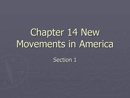 Chapter 14 New Movements in America Section 1. ImmigrantsImmigrants and Urban Challenges Immigrants Main Idea 1: Millions of immigrants, mostly German.