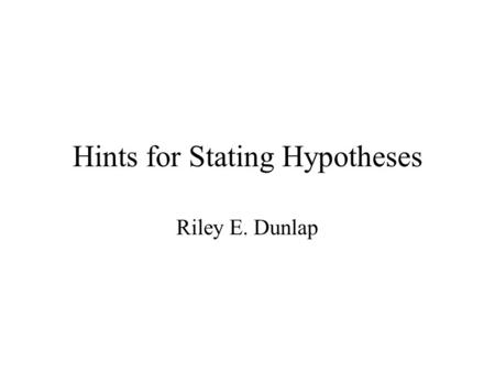 Hints for Stating Hypotheses