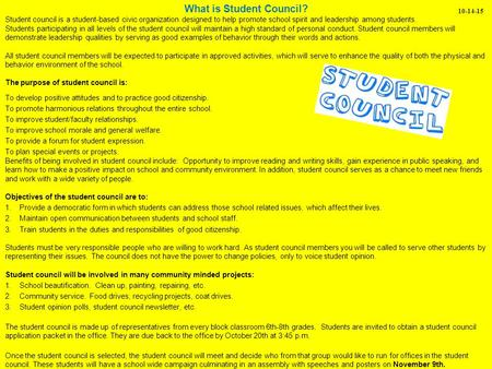 What is Student Council? Student council is a student-based civic organization designed to help promote school spirit and leadership among students. Students.