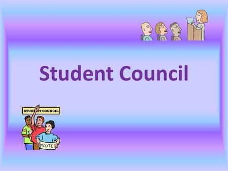 Student Council. What is a Student Council? A student council is a group of elected and volunteer students working together with an adult advisor within.