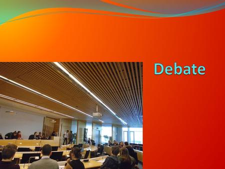 Topics of the Debate: Ecological Farming and Food production Consumers responsibility Fair trade Renewable energy sources Pollution Environmentally.