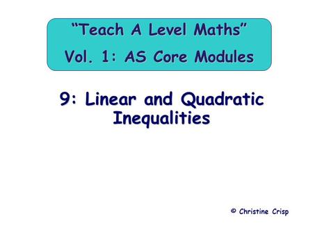 """Teach A Level Maths"" Vol. 1: AS Core Modules"