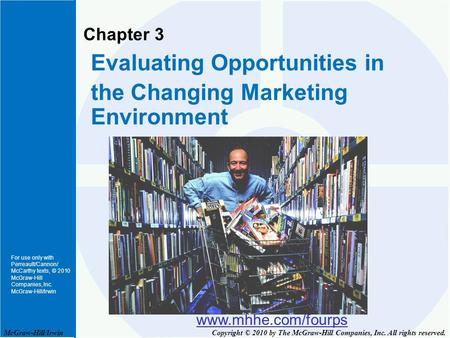 Opportunities in the changing marketing environment