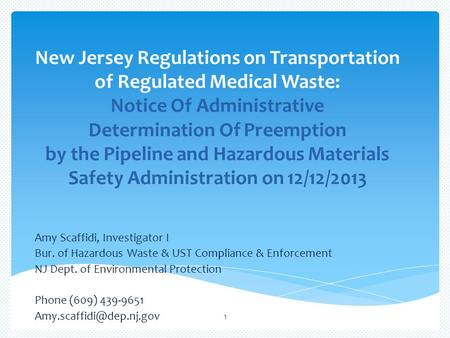 New Jersey Regulations on Transportation of Regulated Medical Waste: Notice Of Administrative Determination Of Preemption by the Pipeline and Hazardous.