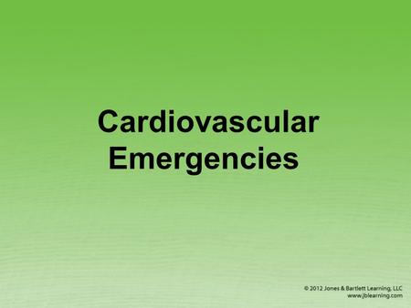 Cardiovascular Emergencies. Heart Attack Blood supply to part of the heart muscle is reduced or stopped.