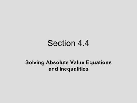 Solve Equations with Absolute Value