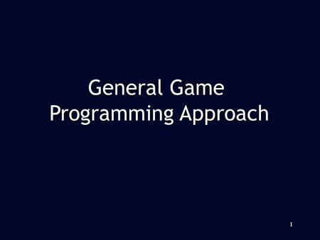 11 General Game Programming Approach. The program is event-driven The program is event-driven –Messages = events –So as all windows system (for example.