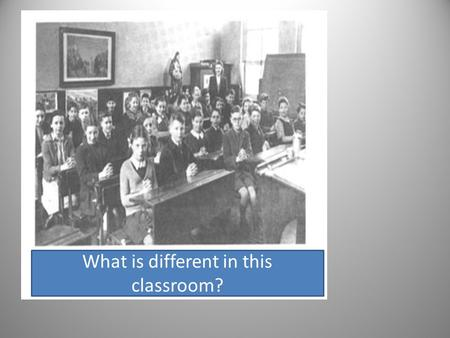 What is different in this classroom?. How do we know when school ends or we have to change lessons?