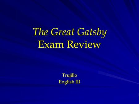 The Great Gatsby Exam Review