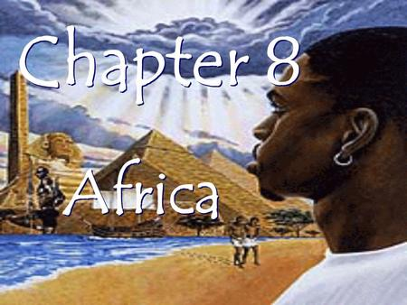 Chapter 8 Africa.